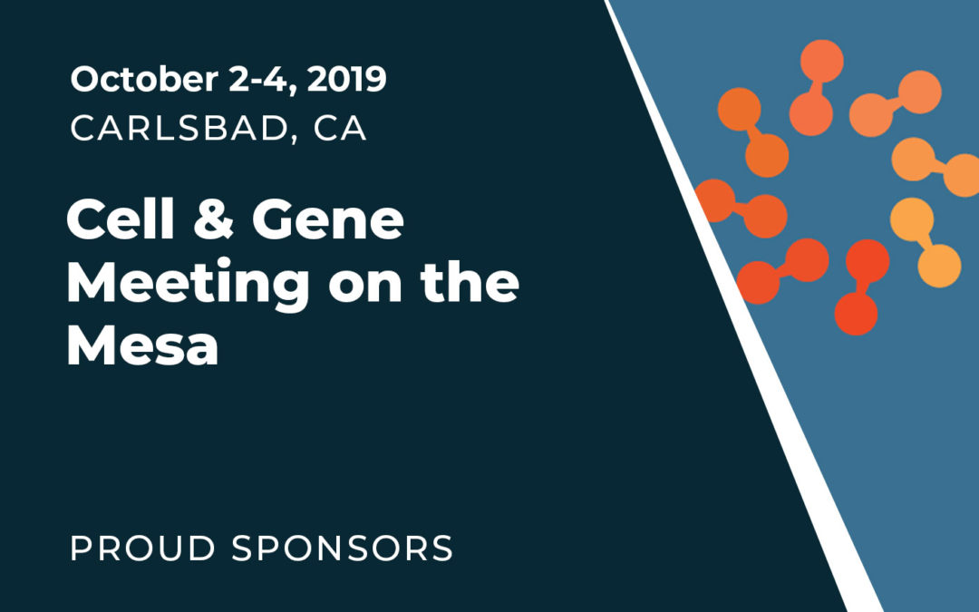 Cell & Gene Meeting on the Mesa